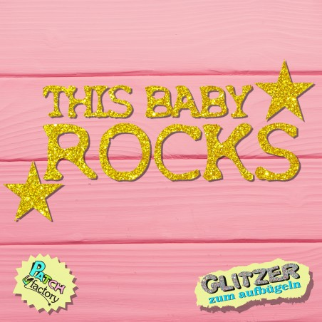 Glitter iron-on picture lettering This Baby Rocks with stars